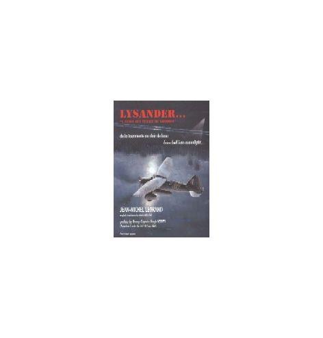 Lysander - L'avion qui venait de Londres