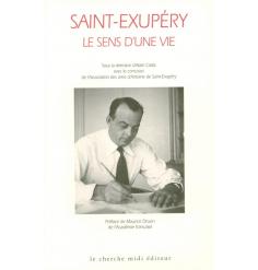 Saint-Exupery, Le sens d'une vie