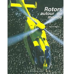 Gérard Maoui - Rotors autour du monde