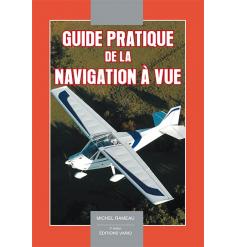 Guide pratique de la navigation à vue