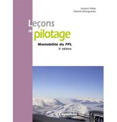 Leçons de pilotage - Maniabilité du PPL 3ème édition