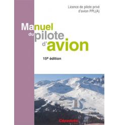Manuel du Pilote d`avion 15ème édition