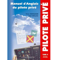 Manuel d`Anglais du Pilote Privé Tome 2