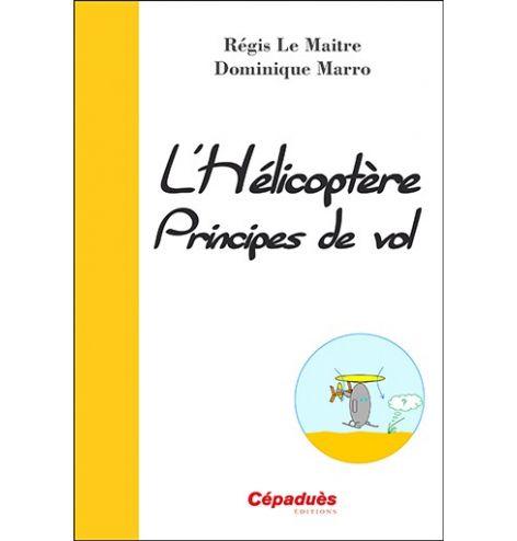 L'hélicoptère, principe de vol