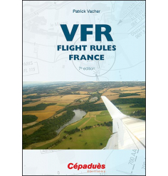 VFR Flight Rules France - Cépaduès Éditions