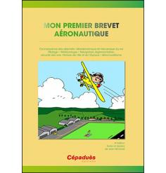 Mon premier brevet aéronautique 4e édition - Cépaduès Édition