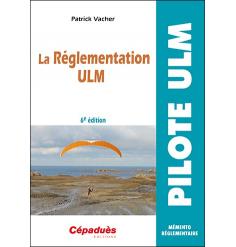 La Réglementation ULM 6e édition