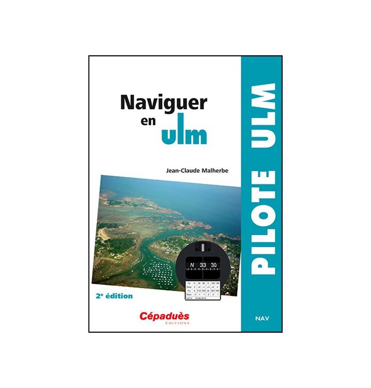 Naviguer en ULM 2ème edition