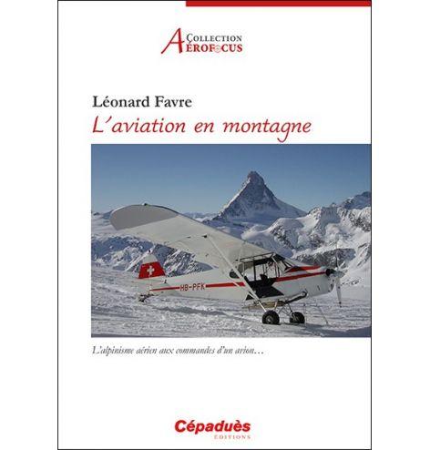 L'aviation en montagne.