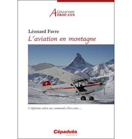 L'aviation en montagne.