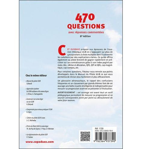 470 questions avec réponses commentées (pilotes ULM) 8e ED