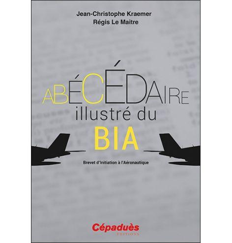 L'Abécédaire illustré du BIA