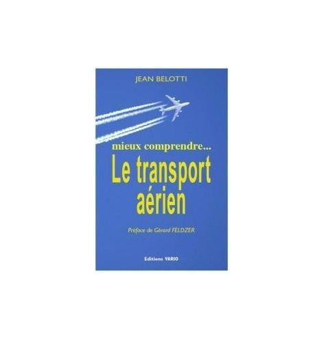 Le Transport Aérien - Jean Belotti