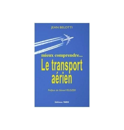 Le Transport Aérien - Jean Belotti