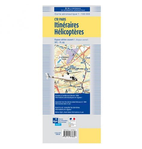 Carte VFR SIA Itinéraires Hélicoptères (Paris CTR 2 et 3) au 1:100000 2020