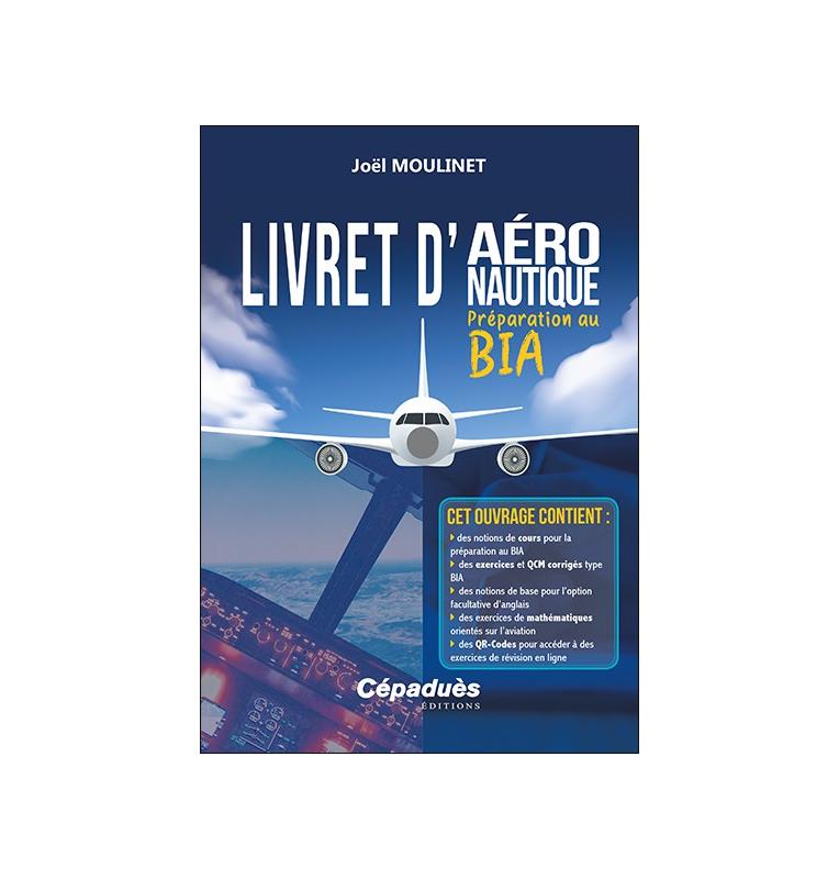 Livret d'aéronautique - Préparation au BIA