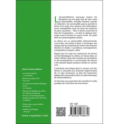Réglementation du pilotage de drones (7e édition) derrière