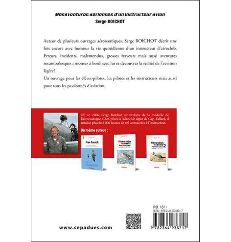 Mésaventures aériennes d'un instructeur avion, Boichot Serge préface