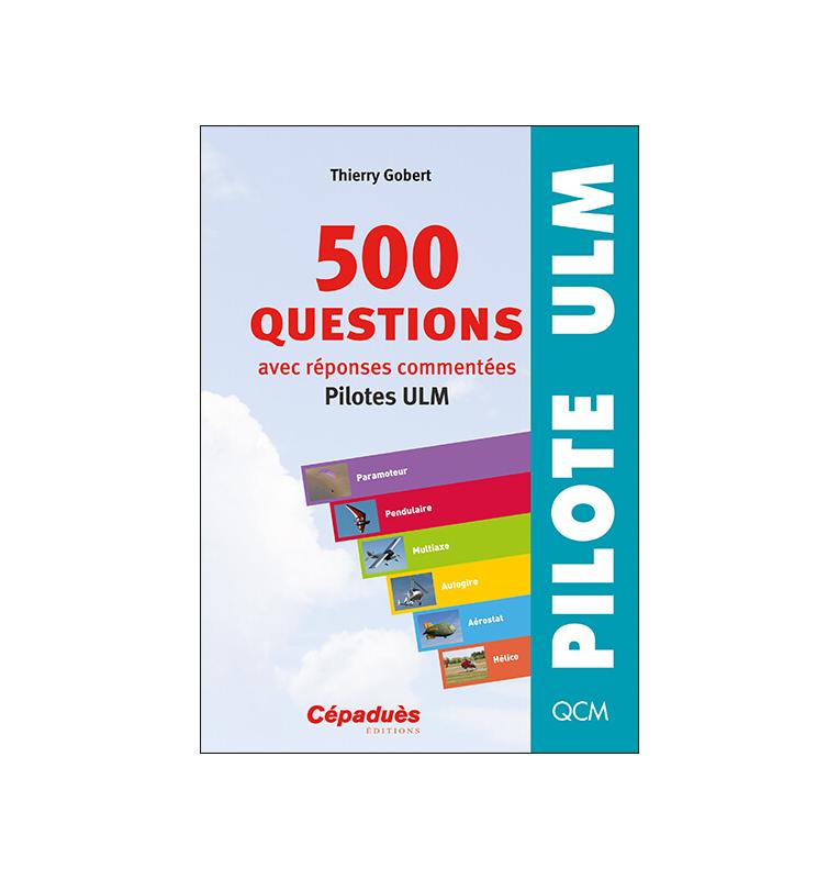 500 questions avec réponses commentées (pilotes ULM) face