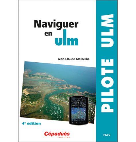 Naviguer en ULM 4e édition