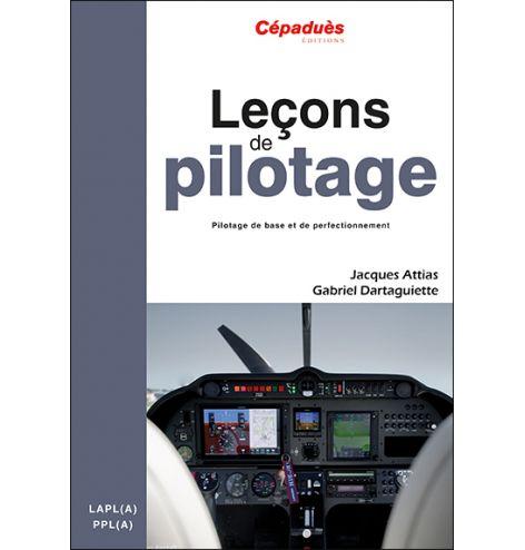 Leçons de pilotage 6e édition, Jacques Attias & Gabriel Dartaguiette
