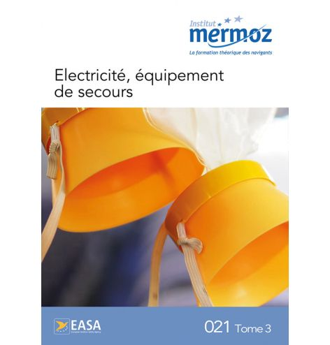 Electricité, équipement de secours - Tome 3