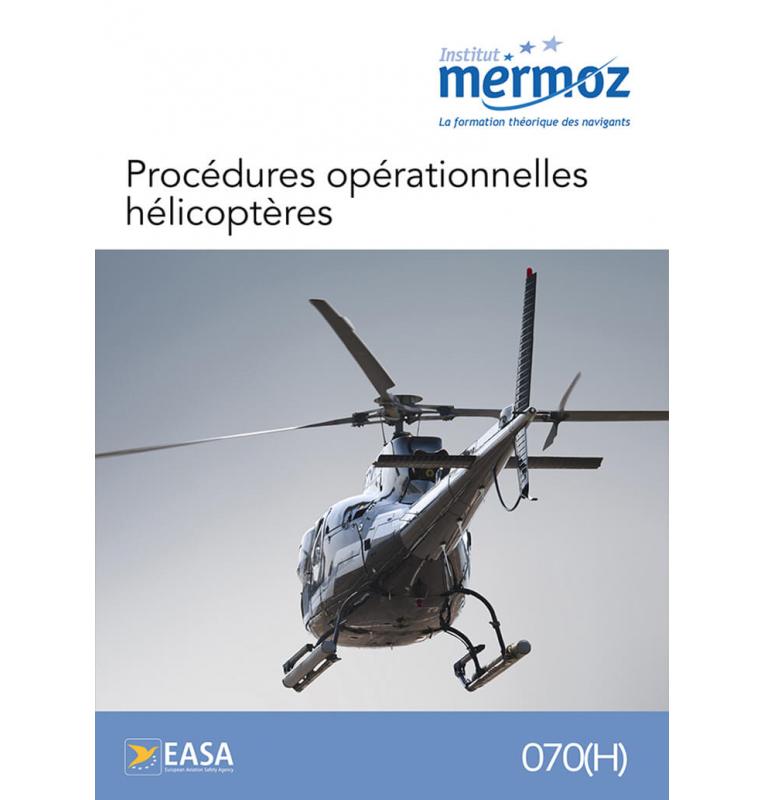 Procédures opérationnelles hélicoptères