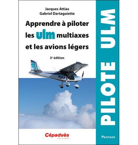 Apprendre à piloter les ULM...