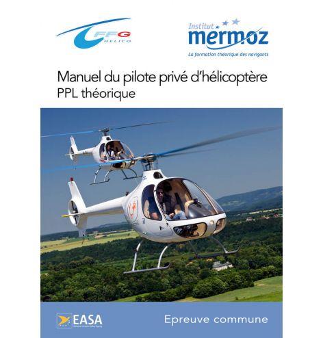 Manuel du pilote privé hélicoptère PPL théorique, épreuves communes