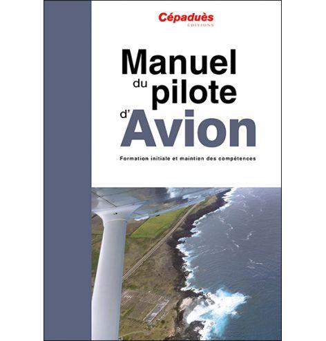 Manuel du pilote d'avion - 19e édition, le livre seul