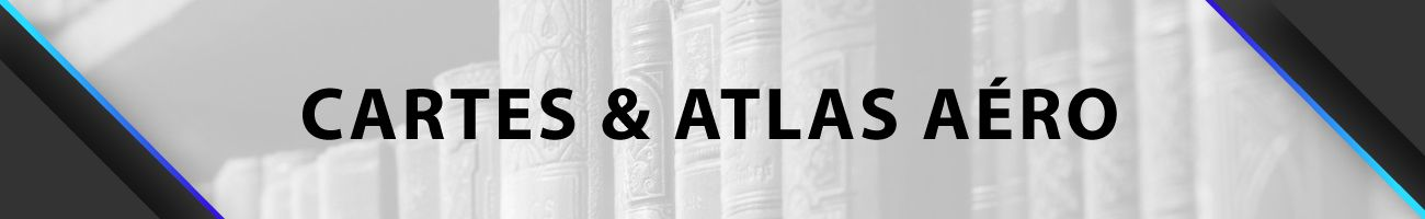 Cartes et Atlas Aéro
