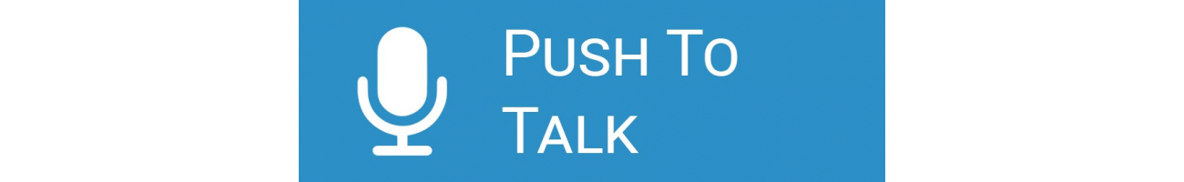 PTT Push To Talk