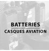 Batteries - Casques aviation